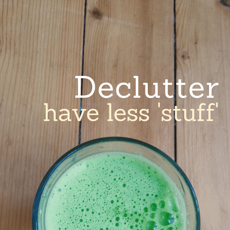 Sustainability - declutter